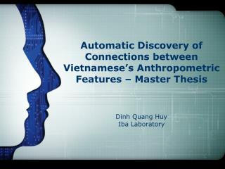 Automatic Discovery of Connections between Vietnamese's Anthropometric Features – Master Thesis
