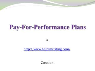 Pay for Performance Plan
