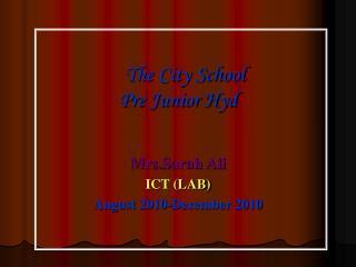 The City School Pre Junior Hyd