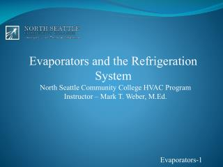 Evaporators and the Refrigeration System