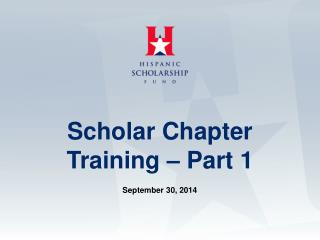 Scholar Chapter Training – Part 1