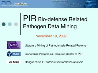 PIR  Bio-defense Related Pathogen Data Mining