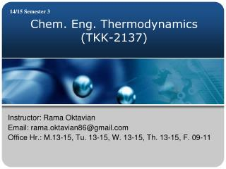 Chem. Eng. Thermodynamics (TKK-2137)