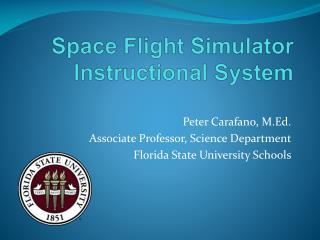 Space Flight Simulator Instructional System