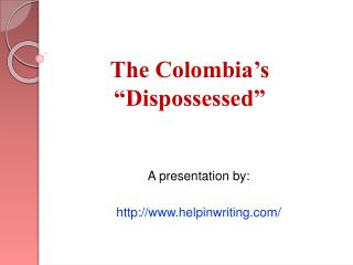 The Dispossessed  in Columbia