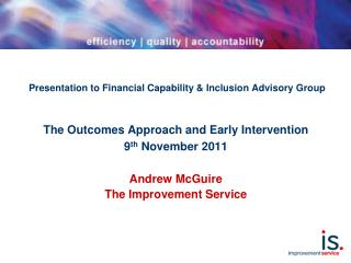 Presentation to Financial Capability & Inclusion Advisory Group