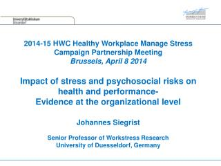 2014-15 HWC Healthy Workplace Manage Stress Campaign Partnership Meeting Brussels, April 8 2014