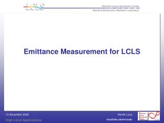 Emittance Measurement for LCLS