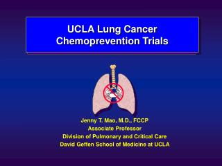 UCLA Lung Cancer  Chemoprevention Trials