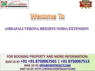 Amrapali Verona Heights @#  91 8750067501 @ Amrapali Goup