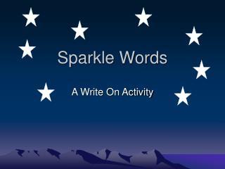 Sparkle Words