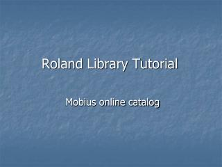 Roland Library Tutorial