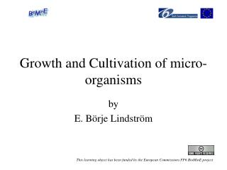 Growth and Cultivation of micro-organisms