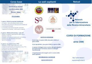 QUOTE DI ISCRIZIONE  Corso base: tre giorni €400, due giorni €300, un giorno €200.