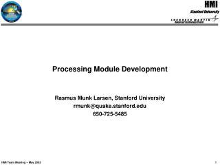 Processing Module Development