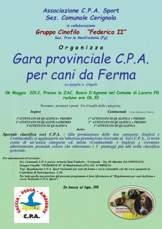 Associazione C.P.A. Sport  Sez. Comunale Cerignola   in collaborazione