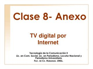Clase 8- Anexo