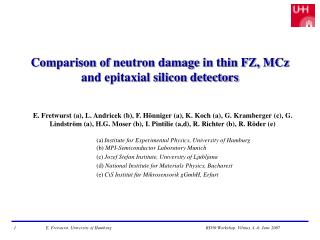 Comparison of neutron damage in thin FZ, MCz and epitaxial silicon detectors
