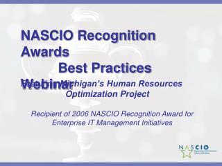 NASCIO Recognition Awards      Best Practices Webinar