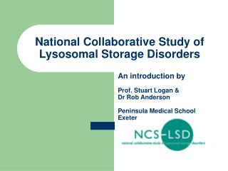 National Collaborative Study of Lysosomal Storage Disorders