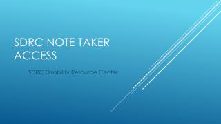 SDRC Note Taker Access