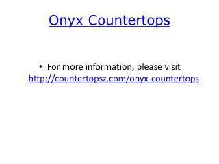 Onyx Countertops