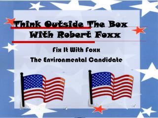 Think Outside The Box       With Robert Foxx