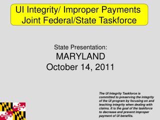 State Presentation: MARYLAND October 14, 2011