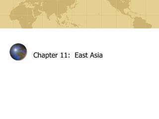 Chapter 11:  East Asia