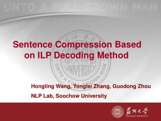 Sentence Compression Based on ILP Decoding Method