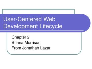 User-Centered Web Development Lifecycle