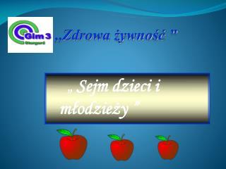 """""""  Sejm dzieci i młodzieży """""""
