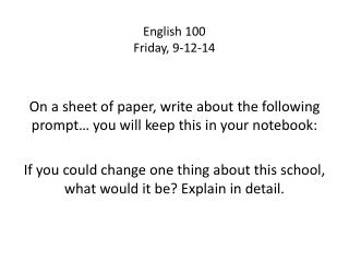 English 100 Friday,  9-12-14