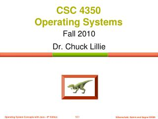 CSC 4350  Operating Systems