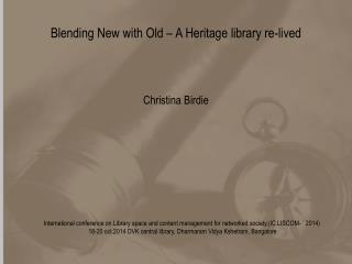 Blending New with Old – A Heritage library re-lived
