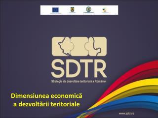 Dimensiunea economică a dezvoltării teritoriale