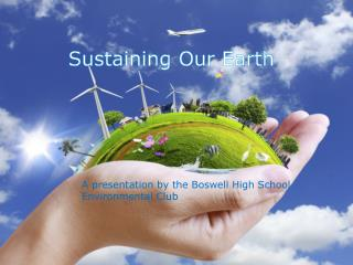 Sustaining Our Earth