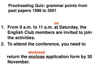 Proofreading Quiz: grammar points from past papers 1998 to 2001