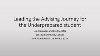 Leading the Advising Journey for the Underprepared student
