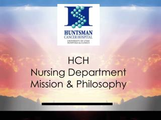 HCH Nursing Department Mission & Philosophy