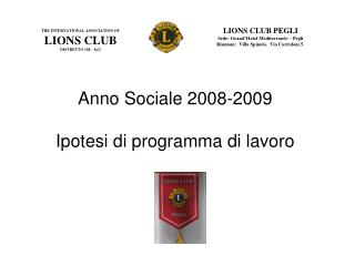 THE INTERNATIONAL ASSOCIATION OF LIONS CLUB DISTRETTO 108 – Ia/2