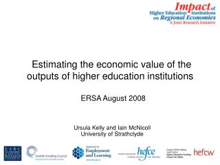 Estimating the economic value of the outputs of higher education institutions