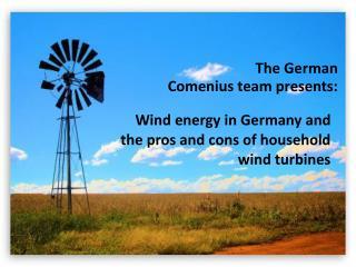 The German   Comenius team presents: