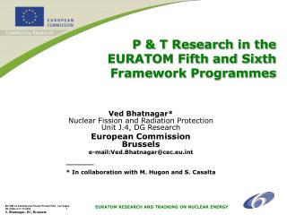 P & T Research in the  EURATOM Fifth and Sixth Framework Programmes