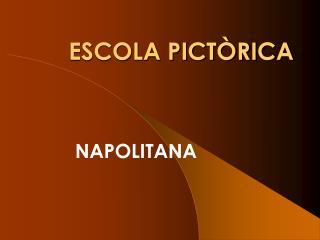 ESCOLA PICTÒRICA