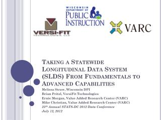 Taking a Statewide Longitudinal Data System (SLDS) From Fundamentals to Advanced Capabilities