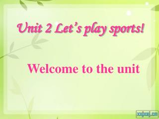 Unit 2 Let's play sports!
