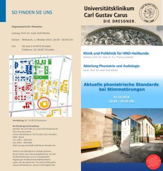 Organisatorische Hinweise: Leitung: Prof. Dr. med. Dirk Mürbe