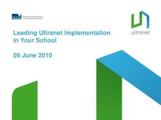 Leading Ultranet Implementation  in Your School 09 June 2010