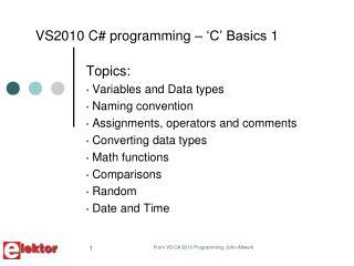 VS2010 C programming    C  Basics 1